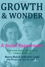 Growth & Wonder: A Social Experiment - Beyond Beat, Beatles and Bin Laden